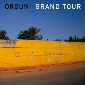 Orouni-Grand-Tour